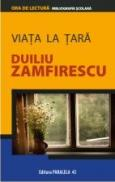 VIATA LA TARA - Zamfirescu, Duiliu (EX)