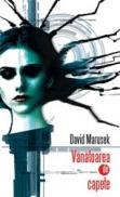 Vanatoarea de capete - David Marusek