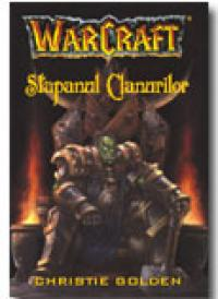 Warcraft - Stapanul clanurilor (Vol. 2) - Christie Golden
