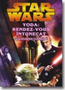 Yoda: Rendez-Vous intunecat (Seria razboiul clonelor) - Sean Stewart