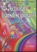 Activitati transdisciplinare clasa a II-a - Florica Ancuta, Marinela Florea, Ileana Leafu