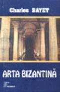 Arta bizantina - Charles Bayet