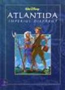 Atlantida, misteriosul imperiu de sub ape - Walt Disney