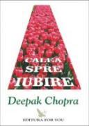Calea spre iubire - Deepak Chopra