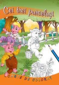 Cei trei purcelusi - carte de colorat - ***