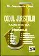 Codul juristului. Constitutia si codurile. - Constantin Crisu