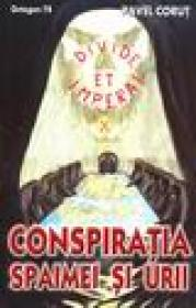 Conspiratia spaimei si a urii - Pavel Corut
