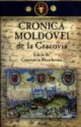 Cronica Moldovei de la Cracovia - Constantin Rezachevici