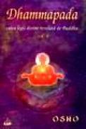 Dhammapada - calea legii divine revelata de Buddha - vol IV - Osho