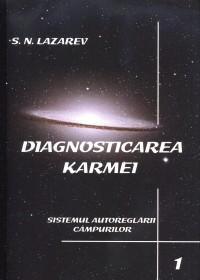 Diagnosticarea Karmei - Vol.1 - Sistemul autoreglarii campurilor - Serghei Nicolaevici Lazarev