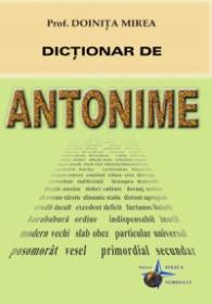 Dictionar de Antonime - Prof. Doinita Mirea