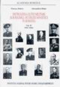 Distrugerea elitei militare sub regimul ocupatiei sovietice in Romania vol. II 1947-1964 - Florica Dobre, Alesanru Dutu