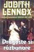 Dragoste si razbunare - Judith Lennox