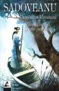 Dumbrava minunata. Zana lacului si alte povestiri - Mihail Sadoveanu