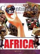 Enciclopedia ilustrata - Continente pentu copii: AFRICA - ***