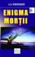 Enigma mortii - A.a. Nalceagian