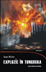 Explozie in Tunguska - Ioan Nistor