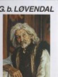 George baron Lovendal - Corina Firuta Si Simona Ion / Eng Augusta Ecaterina Grundbock