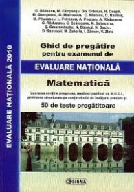 Ghid de pregatire pentru examenul de Evaluare Nationala 2010 - Matematica - Marius Ciocarlan, Tatiana Pana (coord.)