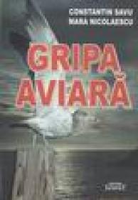 Gripa aviara - Constantin Savu, Mara Nicolaescu