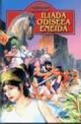 Iliada, Odiseea, Eneida - repovestite pentru copii -