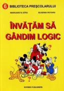 Invatam sa gandim logic - Margareta Gifei