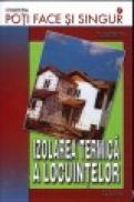 Izolarea termica a locuintelor - Fl. Mateescu