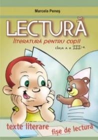 Lecturi literare clasa a III-a - Marcela Penes