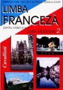 Limba franceza pentru clasa a VI-a (limba moderna 2) - Micaela Slavescu, Angela Soare, Mariana Popa