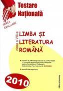 Limba si literatura romana. Testare nationala 2010 - Maria-Emilia Goian (coord.)