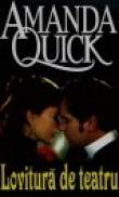 Lovitura de teatru - Amanda Quick