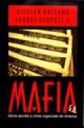 Mafia. Istoria secreta a crimei organizate din America - William Balsamo, George Carpozi Jr.