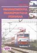 Managementul transportului feroviar - Viorel Simut