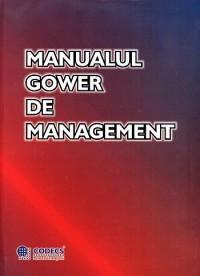 Manualul Gower de Management - Dennis Lock
