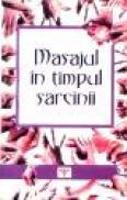Masajul in timpul sarcinii - ***