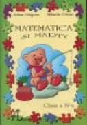Matematica si Marty, clasa a IV-a - Adina Grigore, Mihaela Crivac