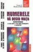 Numerele va decid viata - Vera F. Birkenbihl