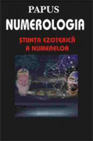 Numerologia - Stiinta ezoterica a numelor - Papus