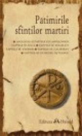 Patimirile sfintilor martiri - ***