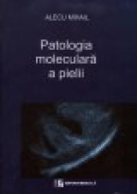Patologia moleculara a pielii -Celule- - Alecu Mihail