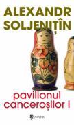 Pavilionul cancerosilor (2 volume) - Alexandr Soljenitin