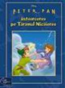 Peter Pan - Intoarcerea pe Taramul Nicaierea - Disney