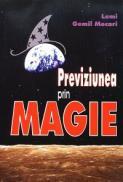 Previziunea prin magie - Lemi Gemil Mecari