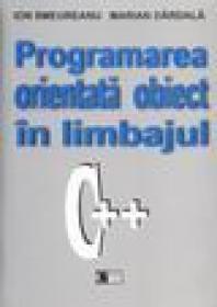 Programarea orientata obiect in limbajul C++ - Ion Smeureanu Marian Dardala