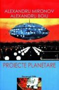 Proiecte planetare - Alexandru Mironov