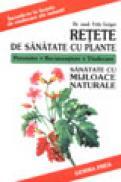 Retete de sanatate cu plante - Fritz Geiger