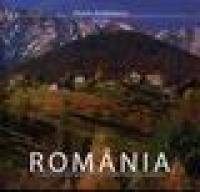 Romania. O amintire fotografica - Florin Andreescu