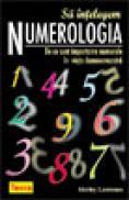 Sa intelegem numerologia - De ce sunt importante numerele in viata - Shirley Lawrence