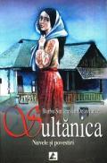 Sultanica - Nuvele si povestiri - Barbu Stefanescu Delavrancea
