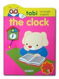 Tabi ne invata engleza. The clock - ***